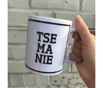 Mug 'Tse Ma Nie'