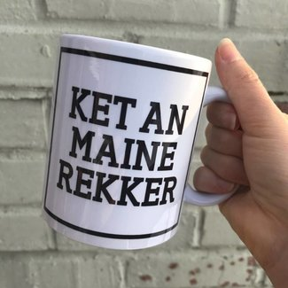 Urban Merch Beker 'Ket An Maine Rekker'