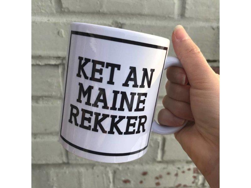 Urban Merch Beker 'Ket An Maine Rekker'