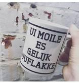 Urban Merch Tasse 'Ui Moile Is Gelijk Uuflakke'