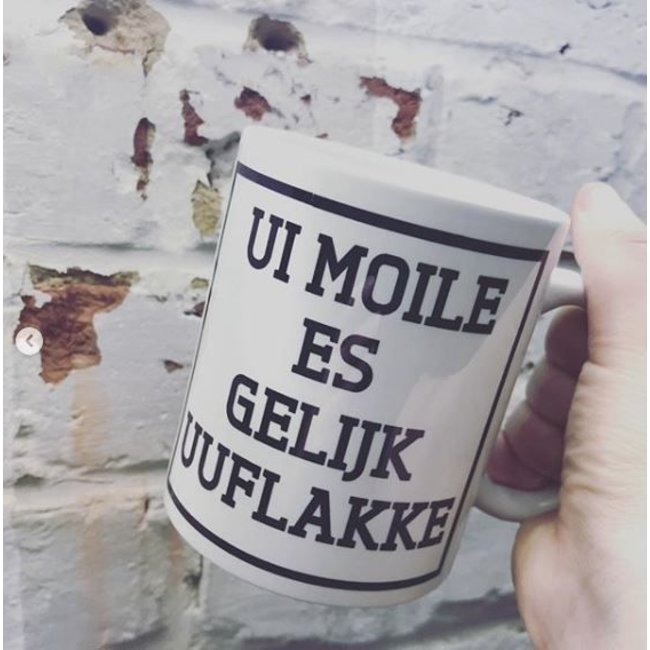Urban Merch Tasse 'Ui Moile Is Gelijk Uuflakke'