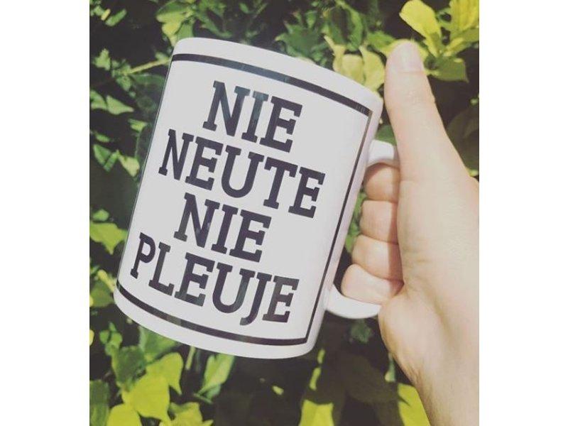 Urban Merch Tasse 'Nie Neute Nie Pleuje'