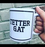 Urban Merch Tasse 'Tettergat'