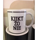 Urban Merch Urban Merch Beker 'Kijkt Zo Nie'