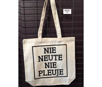 Tote Bag - Nie Neute Nie Pleuje