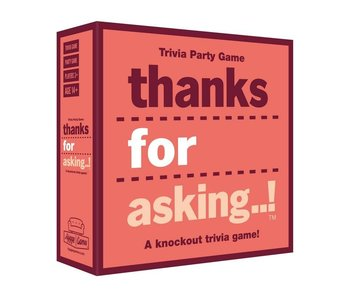 Party Game - Thanks For Asking!