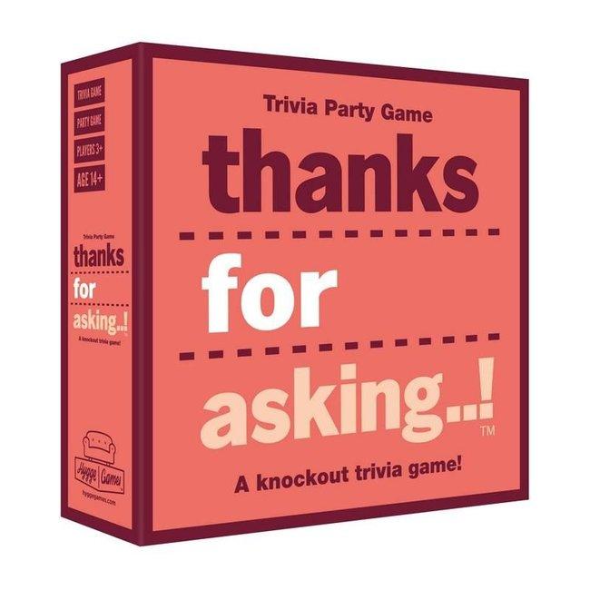 Jeu de Party - Thanks For Asking!