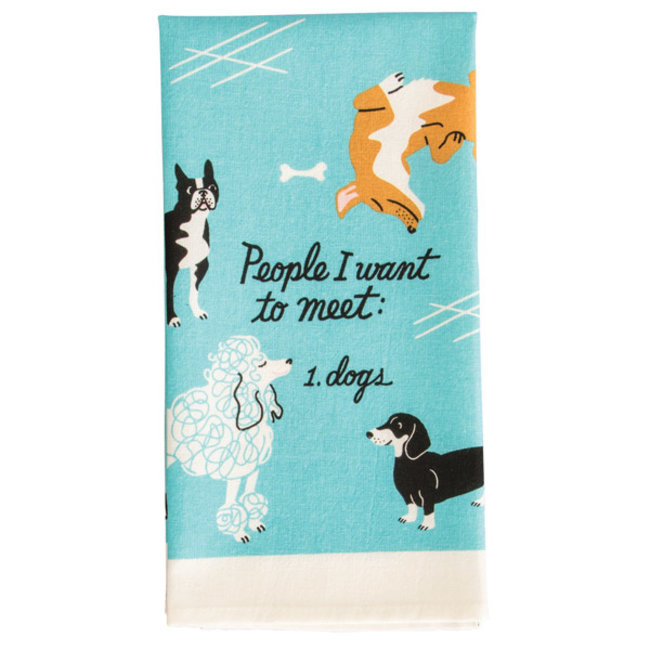 Blue Q Torchon De Cuisine  People I Want To Meet: Dogs