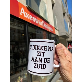 Urban Merch Mug U Dikke Ma Zit Aan De Zuid