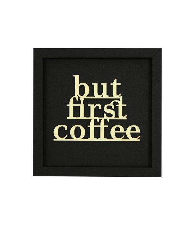 Werkpunk But first coffee - filigraan hout