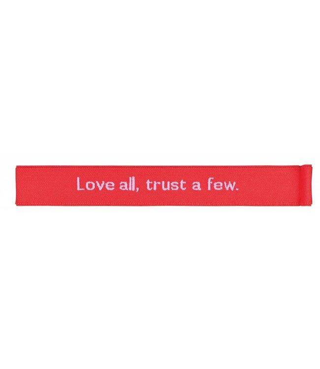Cedon Pennen elastiek - Love all, trust a few