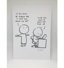 Rob Stears If You Could Be Anyone A4 Print