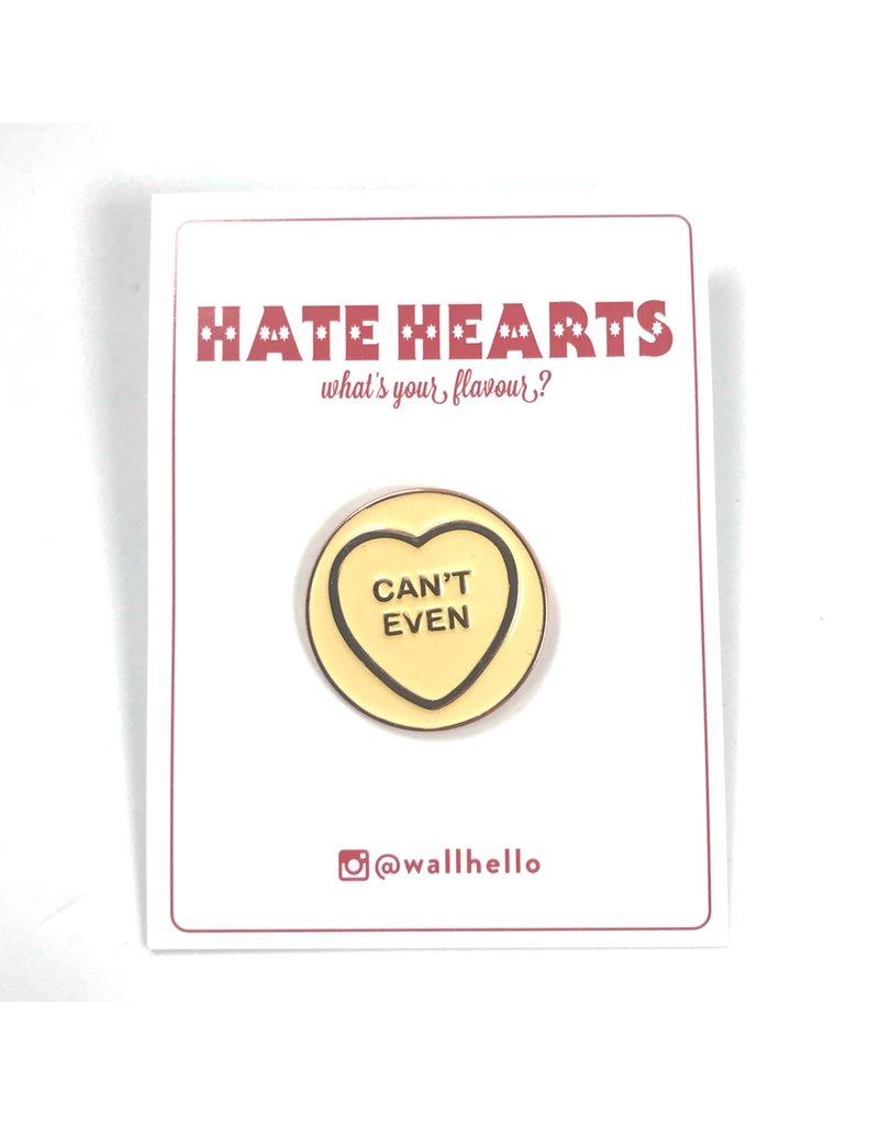 Fintan Wall Design Can't Even Hate Heart Enamel Pin