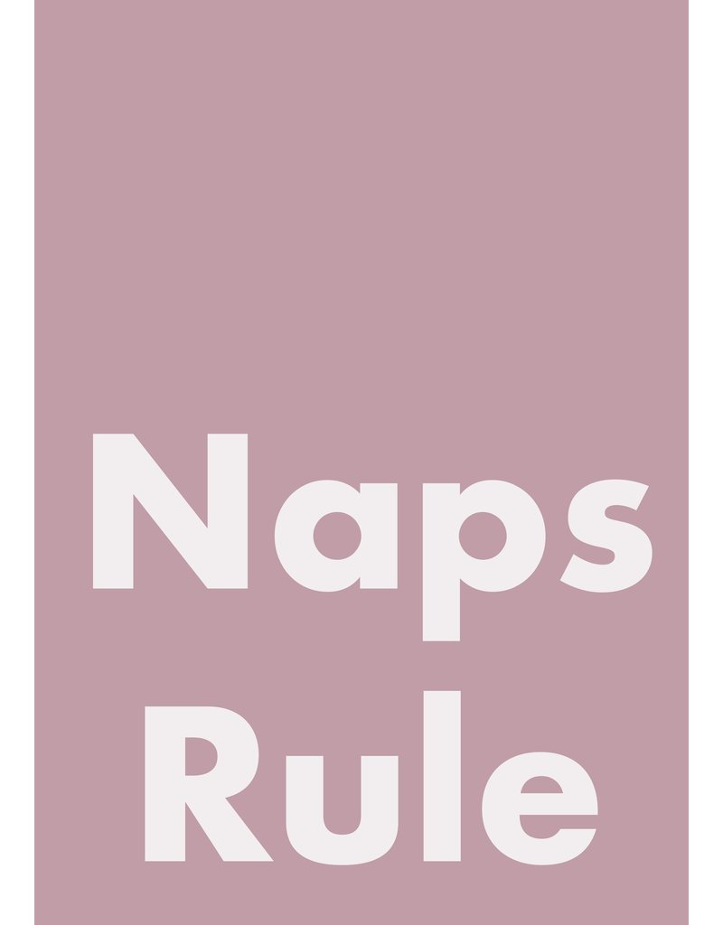My Shop Collection Naps Rule A4 Print Pink