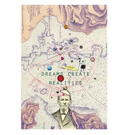 Marta Barcikowska Dreams Create Realities A3 Print