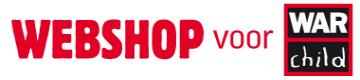 War Child shop | Webshop voor War Child