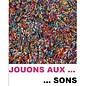Jouons aux ... sons  NL-FR