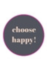10 Aufkleber  choose happy !