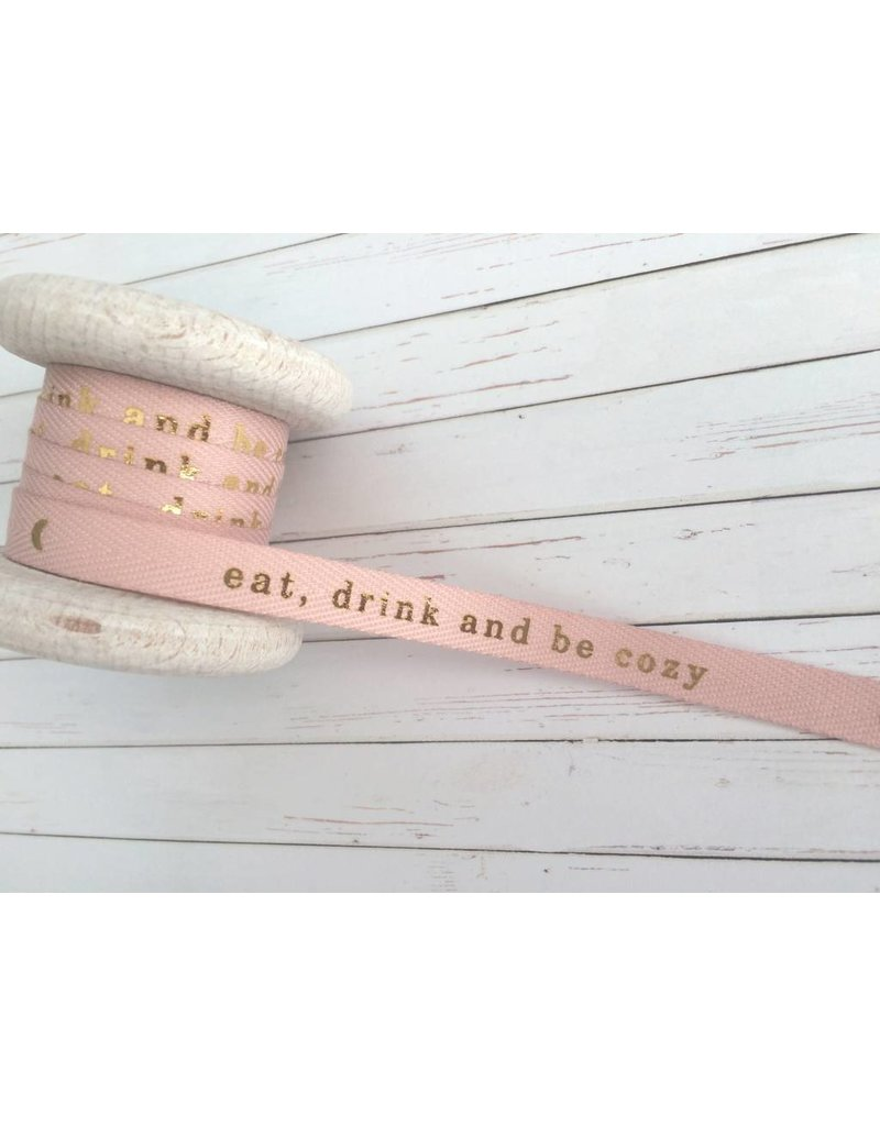 3m Dekowebband - eat, drink and be cozy - Rosa