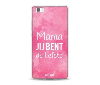 Mama jij bent de liefste - Huawei P8 Lite