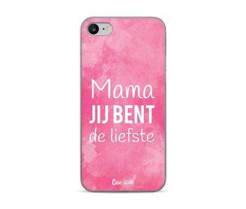 Mama jij bent de liefste - Apple iPhone 7 / 8