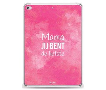 Mama jij bent de liefste - Apple iPad Air 2