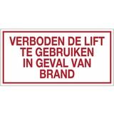 Veiligheidspictogram verboden de lift te gebruiken in geval van brand  PVC