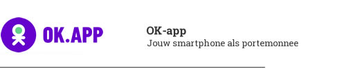 OK-app jouw smartphone als portemonnee