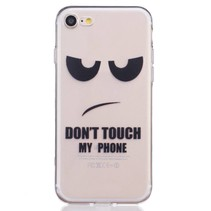 Don't Touch My Phone TPU Hoesje iPhone 7