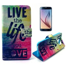 Live the life you love Booktype  hoes Samsung Galaxy S6