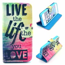 Live the Life You Love bookstyle hoesje iPhone 5 / 5s / SE