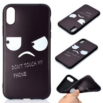 Don't touch my Phone TPU Hoesje iPhone Xr