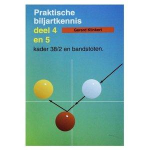 Biljartboek Praktische biljart kennis 4 en 5