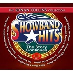 THE RONAN COLLINS COLLECTION, SHOWBAND HITS, THE STORY CONTINUES - VARIOUS ARTISTS (2 CD SET)...
