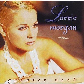 LORRIE MORGAN - GREATER NEED (CD)