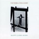 VICTORIA WILLIAMS - HAPPY COME HOME (CD)