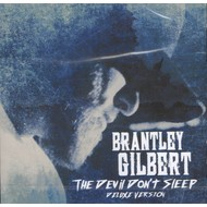 BRANTLEY GILBERT - THE DEVIL DON'T SLEEP (DELUXE 2 CD VERSION)