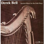 DEREK BELL - ANCIENT MUSIC FOR THE IRISH HARP (CD)...