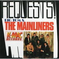 BIG TOM AND THE MAINLINERS - REQUESTS (CD)...