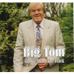 BIG TOM - SMOKE ALONG THE TRACK (CD)...