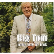 BIG TOM - SMOKE ALONG THE TRACK (CD)...