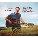 CIARAN ROSNEY - ME & MY OLD GUITAR (CD)...