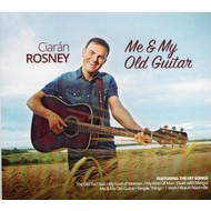 CIARAN ROSNEY - ME & MY OLD GUITAR (CD)...