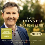 DANIEL O'DONNELL - BACK HOME AGAIN (2 CD / 1 DVD Set)...