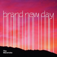 THE MAVERICKS - BRAND NEW DAY (CD).