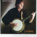 GERRY O'CONNOR - MYRIAD (CD)...