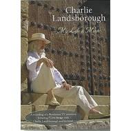 CHARLIE LANDSBOROUGH - MY LIFE AND MUSIC