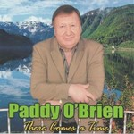 PADDY O'BRIEN - THERE COMES A TIME (CD)...