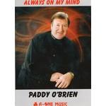 PADDY O'BRIEN - ALWAYS ON MY MIND (DVD)
