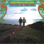 TOMMY MAKEM & LIAM CLANCY - TWO FOR THE EARLY DEW (CD)...
